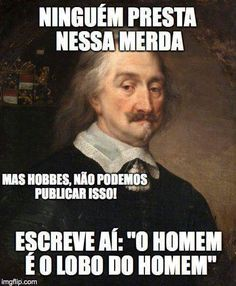 Hobbes entende a sua desilusão com a humanidade Art Memes, Dankest Memes, Bad Mood, Funny Images, Laugh Out Loud, Comedy, Funny Quotes, Nerd, Hilarious