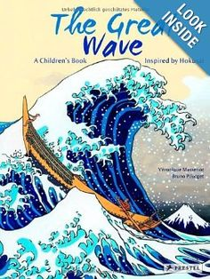 """The Great Wave: A Children's Book Inspired by Hokusai"": Massenot, Pilorget"