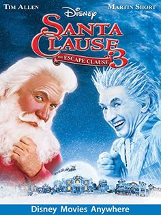 Santa Clause 3: The Escape Clause - Disney Movies Anywhere