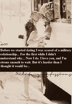 Confession number we started dating I was scared of a military relationship For the first while I didnt understand why Now I do. I love you, and Im strong enough to wait. But its harder than I thought it would be. Usmc Love, Marine Love, Military Love, Military Letters, Military Wedding, Military Dating, Military Couples, Military Quotes, Proud Army Girlfriend