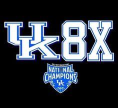 Kentucky Wildcats! 8x National Champs!