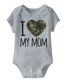 Look what I found on #zulily! Heather Gray 'I Love My Mom' Camo Heart Bodysuit - Infant #zulilyfinds
