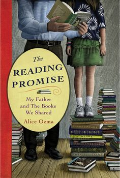 The Reading Promise: My Father and The Books We Shared by Alice Ozma