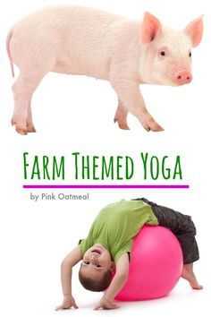 Farm Themed Yoga Ideas - Pink Oatmeal