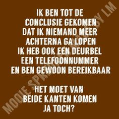Brain Mapping, Dutch Quotes, Beautiful Mind, Focus On Yourself, Me Time, So True, Wise Words, Mindfulness, Humor