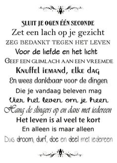 Hoe waar is dit! The Words, Cool Words, Beautiful Lyrics, Beautiful Words, Carpe Diem, Best Quotes, Funny Quotes, Words Quotes, Sayings