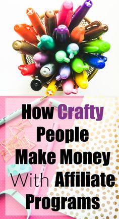This is a great way to make some money while staying at home. If you love to craft or DIY, you can earn money! See which companies offer affiliate programs and how much you can earn! How crafty people make money with affiliate programs. How crafty people make money with affiliate programs.