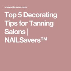 Top 5 Decorating Tips for Tanning Salons Tanning Salon Decor, Tanning Salons, Airbrush Spray Tan, Airbrush Tanning, Best Tanning Lotion, Tanning Tips, Tanning Quotes, Spray Tan Tips, Salon Marketing