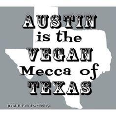 Austin, TX = Vegan Mecca! WOOO~excited to move!!!!^^