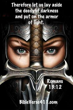 Ephesians 6:11-13 Put on the full armor of God, so that you will be able to…