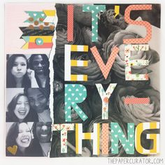 TIME SAVING TIPS WITH 'IT'S EVERYTHING' SCRAPBOOK LAYOUT | THE PAPER CURATOR