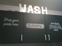 Our laundry room cabinets! Chalkboard paint and chalk!