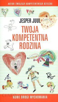 10 książek, które zmieniły moje podejście do wychowywania dzieci - Nasze Kluski Parenting Books, Self Development, Family Life, Psychology, Playing Cards, Education, Reading, Children, Baby Books