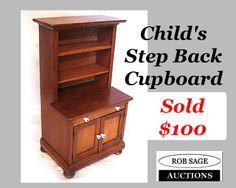 http://robsageauctions.com/auction_images/238/childs%20step%20back%20cupboard%20rob%20sage%20auctions%20jan25-14.jpg