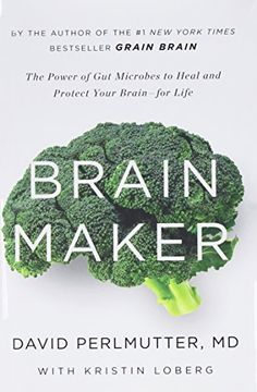 The bestselling author of Grain Brain opens the powerful role of gut bacteria in determining your brain's future. Debilitating brain diseases are growth from toddler diagnosed with autism and ADHD to adults developing dementia at youthful ages than ever before. But a medical metamorphosis is started that can solve this problem. An astonishing new study is revealing that the health of your brain is, to an extraordinary degree, dictated by the situation of your microbiome, this is the large… Books To Read Online, Books To Buy, Big Books, Read Books, Book Club Books, Health Diet, Brain Health, Health Book, Health Fitness