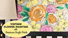 HOW TO: Vintage Flower Canvas with Mark Montano #makeyourmark #decoartprojects #americanaacrylics