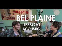 Bel Plaine . Lifeboat . Acoustic . YouTube