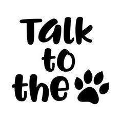 Silhouette Design Store: talk to the paw