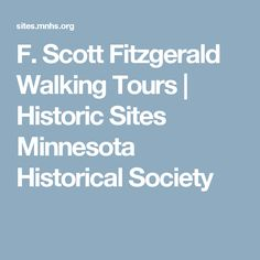 F. Scott Fitzgerald Walking Tours   Historic Sites Minnesota Historical Society