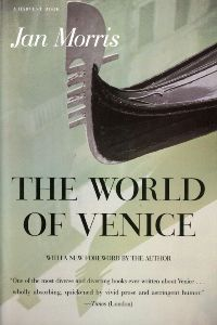 The cover of the book The World of Venice: Revised Edition