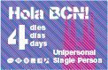 4 day Barcelona travel card - 26.50€  With your Hola BCN! travel card, you can make unlimited journeys all over Barcelona and the metropolitan area on public transport: metro, bus (TMB), tram (TRAM), urban railway (FGC) and zone-one regional rail (Rodalies de Catalunya, incl. El Prat airport). As many journeys as you need!
