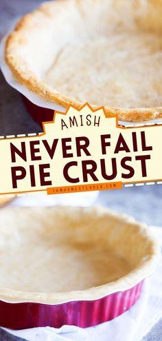 Amish Recipes, Pie Recipes, Great Recipes, Dessert Recipes, Pie Dessert, Cookie Desserts, Easy Desserts, Amish Pie Crust Recipe, Cob Loaf