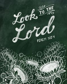 Look to the Lord Art Print