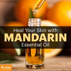 Mandarin essential oil - Dr. Axe