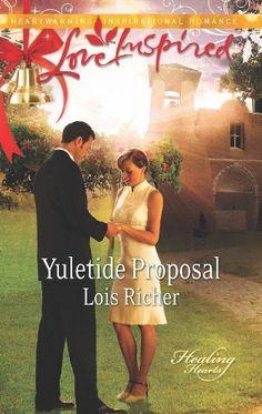 Yuletide Proposal (Healing Hearts) by Lois Richer, http://www.amazon.com/dp/B0092MTBP2/ref=cm_sw_r_pi_dp_Wh.Ttb0SGT6QC