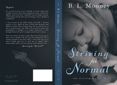 Striving for Normal by B.L. Mooney