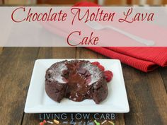 Chocolate Molten Lava Cake  #Low Carb #Dairy Free #Gluten Free