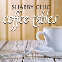 Whether you're drawn to the distressed surface, old-fashioned styling or just seeking something unusual, a shabby chic coffee table can be the perfect finishing touch for your home. Keep in mind that an outdoor patio coffee table can work…Read More → Shabby Chic Coffee Table, Beautiful Living Rooms