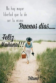 Mejores 50 Imágenes de BUENOS DÍAS para Saludar y Compartir | Mejores imágenes Good Day Quotes, Today Quotes, Good Morning Quotes, Quote Of The Day, Pool Tumblr, Good Morning In Spanish, Weekday Quotes, Quotes En Espanol, Facebook Quotes