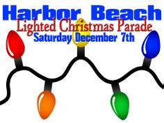 Harbor Beach welcomes Santa with beautiful lighted floats, vehicles, bands and walking entries.