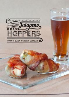Bacon wrapped jalapeno grass hoppers with a beer hopper chaser from Running Wild Catering. Photo by Candi Coffman Photography. #wedding #catering #food #drink