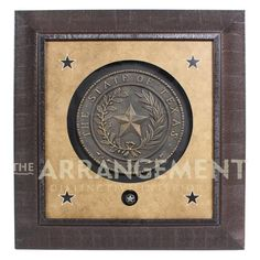 Texas Seal of Approval Artwork  All Hail the Mighty State! A framed seal of The Great State of Texas is metal cast.  It is as Western as it is fine art.