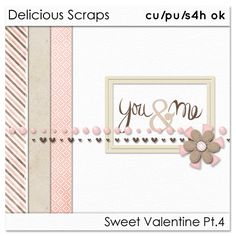 "Delicious Scraps: • Free CU Mini Kit ""Sweet Valentine"" 4 & Free CU You and Me Templates •*"