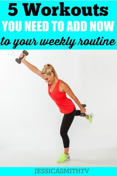 5 Workouts you need to add to your weekly routine - Challenge and change your body with these free exercise routines (no running necessary!)