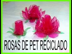 Rosas de Pet Botella de plástico reciclaje ROSES made of recycled plastic bottle - YouTube