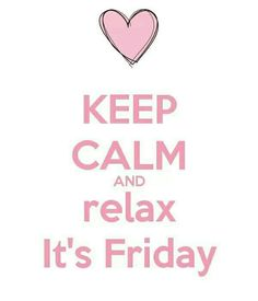 KEEP CALM AND Relax it´s FRIDAY! Another original poster design created with the Keep Calm-o-matic. Buy this design or create your own original Keep Calm design now. Tgif Quotes, Happy Friday Quotes, Morning Quotes, Funny Quotes, Friday Memes, Monday Quotes, Keep Calm And Relax, Keep Calm Posters, Keep Calm Quotes