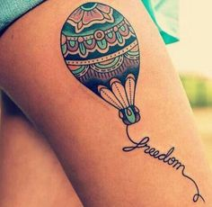 What does hot air balloon tattoo mean? We have hot air balloon tattoo ideas, designs, symbolism and we explain the meaning behind the tattoo. Tattoo Girls, Girl Thigh Tattoos, Tattoo Thigh, Hot Tattoos, Pretty Tattoos, Beautiful Tattoos, Tatoos, Sleeve Tattoos, First Tattoo
