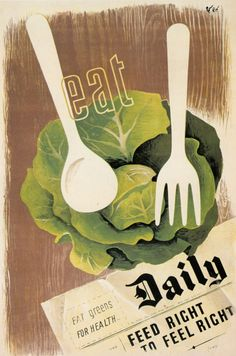 Vintage Apple Collection Premium Thick-Wrap Canvas Wall Art Print entitled Eat Greens - Vintage Propaganda, None Retro Poster, Vintage Posters, Vintage Images, Canvas Wall Art, Wall Art Prints, Urban Chickens, Thing 1, Vintage Recipes, Vintage Food
