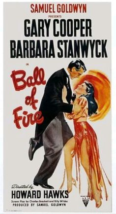 "Director Howard Hawks' ""Ball Of Fire"", starring Gary Cooper and Barbara Stanwyck."