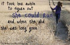 somedays I want to run away