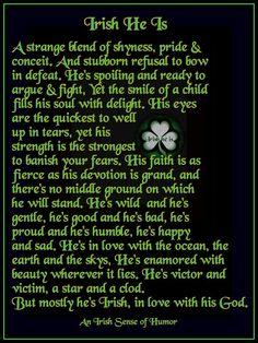 Irish he is Irish Quotes, Irish Sayings, Fun Sayings, Irish Eyes Are Smiling, Erin Go Bragh, Irish Blessing, Irish Traditions, Irish Men, His Eyes