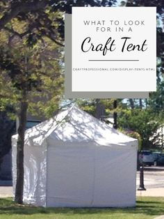 Don't waste money on the wrong craft tent. Learn what to look for in a portable canopy for craft shows here...