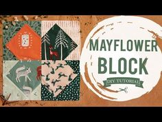 (3) Sewing Tutorial: How to Make a Mayflower Quilt Block - YouTube