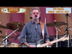 Eric Clapton Pretending LIVE JazzFest 2014 - YouTube