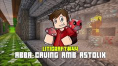Liticraft #44 ABBA Caving amb l'Astolix - Minecraft 1.12 en català