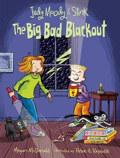 Judy Moody and Stink: The Big Bad Blackout, by Megan McDonald, illustrated by Peter H. Reynolds. E-book 9780763670320 / Ages 6-9